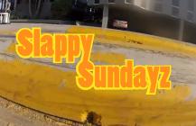 """Skatermade's """"Slappy Sundayz"""""""